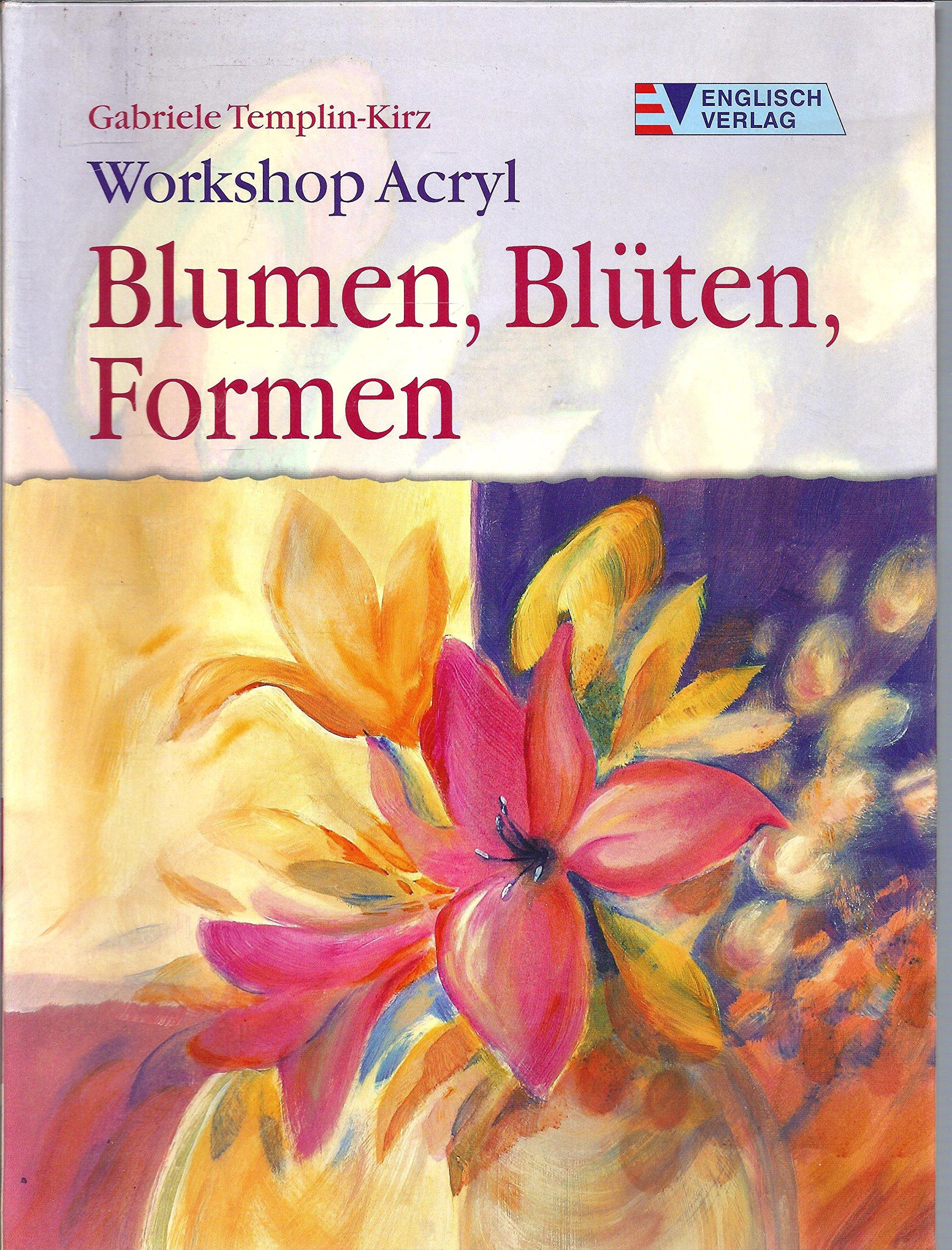 Workshop Acryl. Blumen, Blüten, Formen