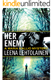 Her Enemy (Maria Kallio Book 2) (English Edition)