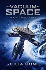 The Vacuum of Space: A Funny Sci Fi Mystery (Space Janitor Book 1) Kindle Edition