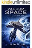 The Vacuum of Space (Space Janitor Book 1)