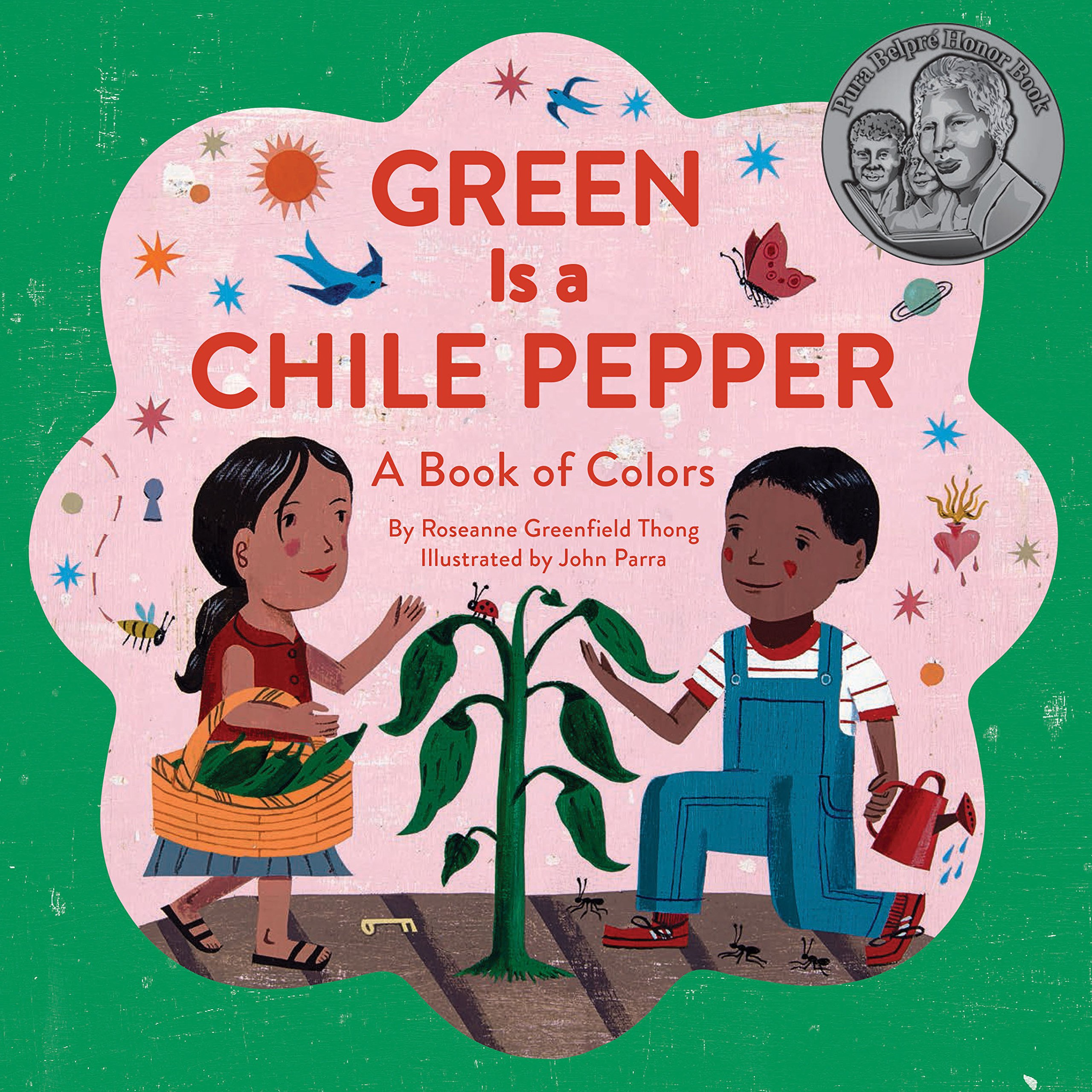 Amazon Green Is a Chile Pepper A Book of Colors