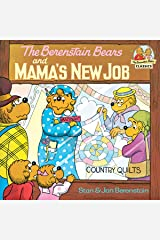 The Berenstain Bears and Mama's New Job (First Time Books(R)) Kindle Edition