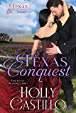 Texas Conquest (Texas Legacy Book 1)