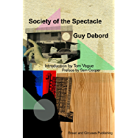 Society Of The Spectacle (English Edition)