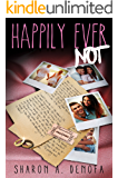 Happily Ever NOT
