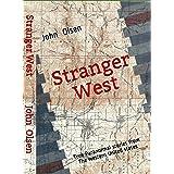 Stranger West: Paranormal true stories from western United states (Stranger Bidgerland Book 3)