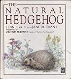 The Natural Hedgehog (Care for Wildlife Series)