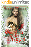 Guarding Her Dragon (Dragon Guard Series Book 17)