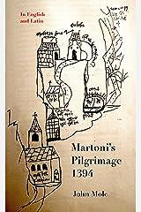 Martoni's Pilgrimage: English and Latin Kindle Edition