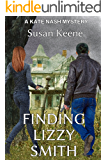 Finding Lizzy Smith (The Kate Nash Mysteries Book 1)