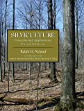 Silviculture: Concepts and Applications, Third Edition