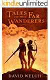 Tales of the Far Wanderers