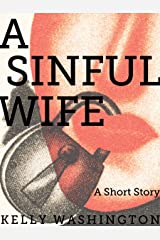 A Sinful Wife Kindle Edition