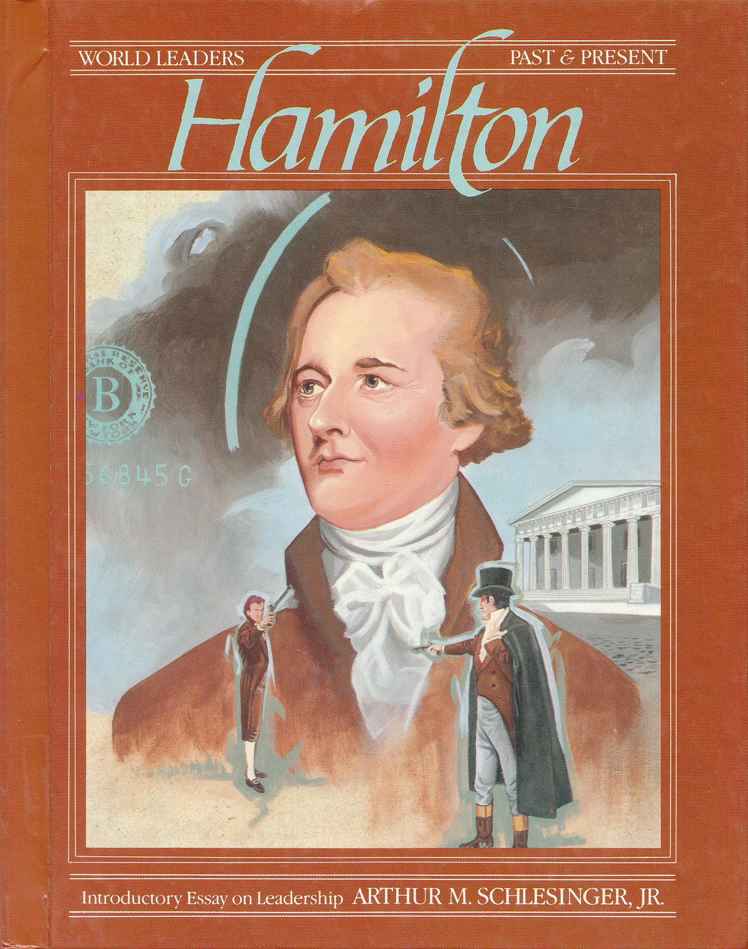 Alexander Hamilton (World Leaders : Past and Present)