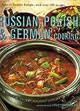 Russian, Polish & German Cooking