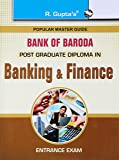 Bank of Baroda/IDBI Post Graduate Diploma in Banking and Finance Entrance Exam Guide