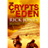 The Crypts of Eden (The Eden Trilogy Book 1)