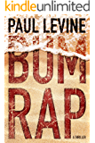 Bum Rap (Jake Lassiter Legal Thrillers Book 11)