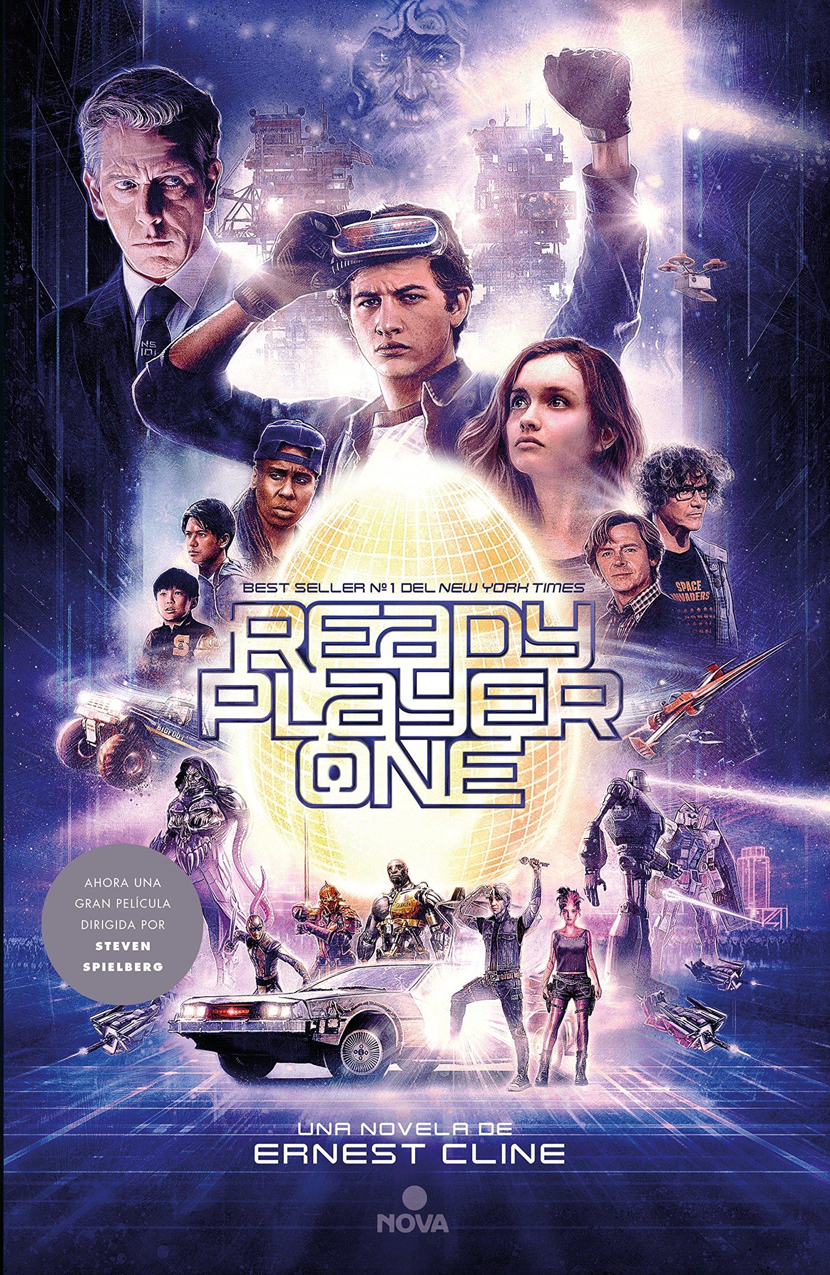 Ready Player One: Ahora una gran película dirigida por Steven Spielberg (NOVA) Tapa blanda – 15 feb 2018 Ernest Cline 8466663061 Adventure Space opera