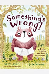 Something's Wrong!: A Bear, a Hare, and Some Underwear Kindle Edition