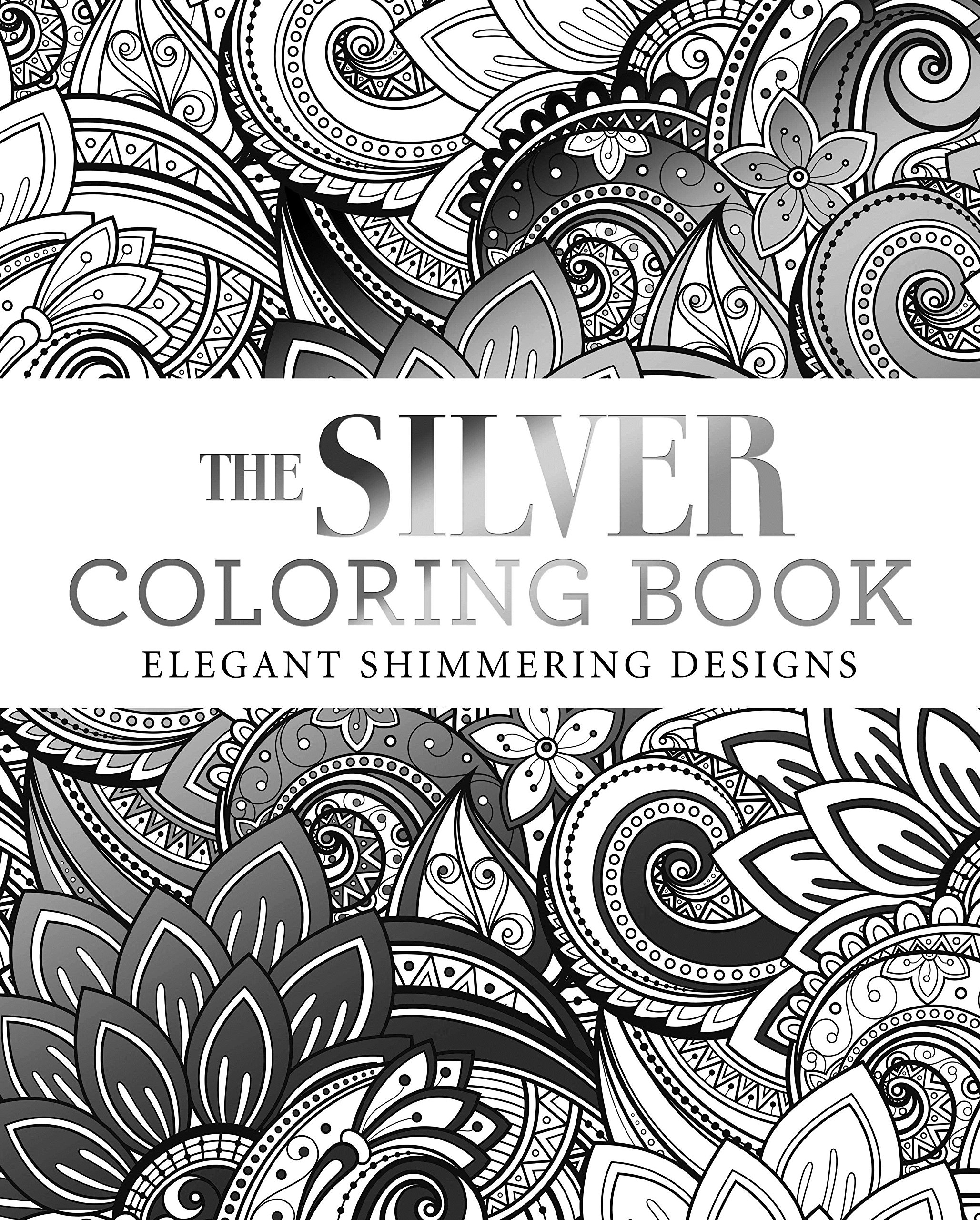 Coloring book download zip - Amazon Com The Silver Coloring Book 9781784284480 Arcturus Publishing Books