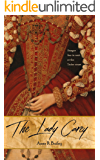 The Lady Carey (Royal Court Series) (English Edition)