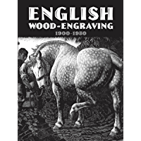 English Wood-Engraving 1900-1950