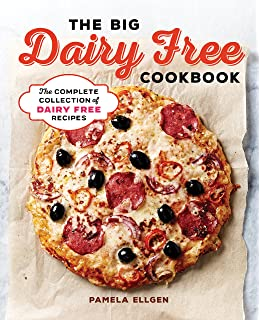 Dairy free cookbook fully revised 2nd edition over 250 recipes the big dairy free cookbook the complete collection of delicious dairy free recipes forumfinder Images