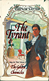 The Tyrant (The Golden Chronicles)