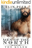 The Ruler (Men of the North Book 2) (English Edition)