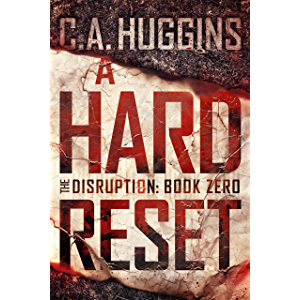 A Hard Reset: (The Disruption, Book Zero)