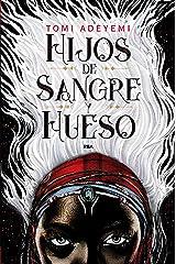 Hijos de sangre y hueso (Spanish Edition) Paperback