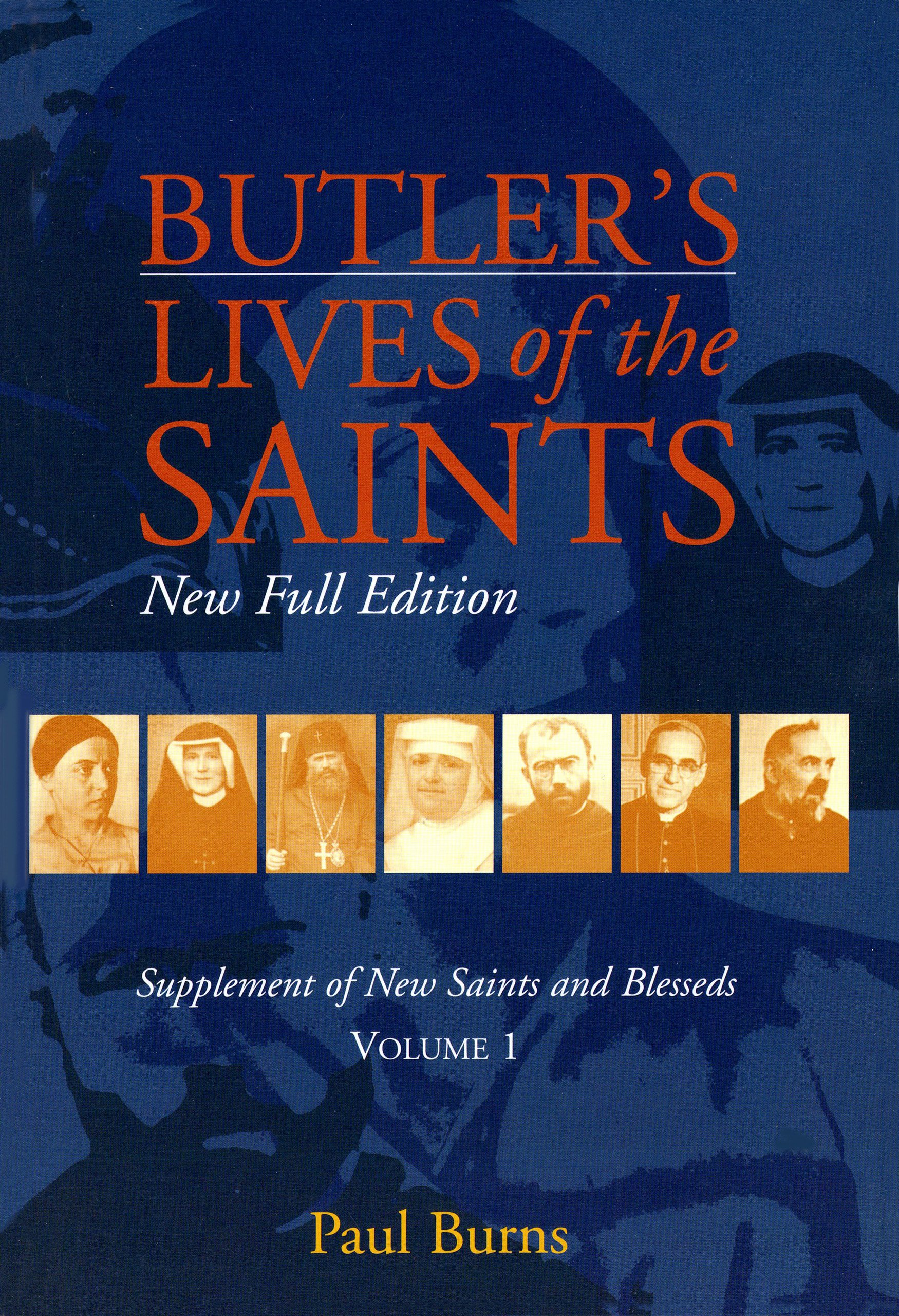 Butler's Lives of the Saints: New Saints And Blesseds, Vol. 1 PDF