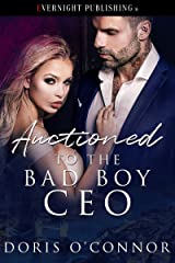 Auctioned to the Bad Boy CEO Kindle Edition