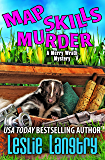 Map Skills Murder (Merry Wrath Mysteries Book 7)