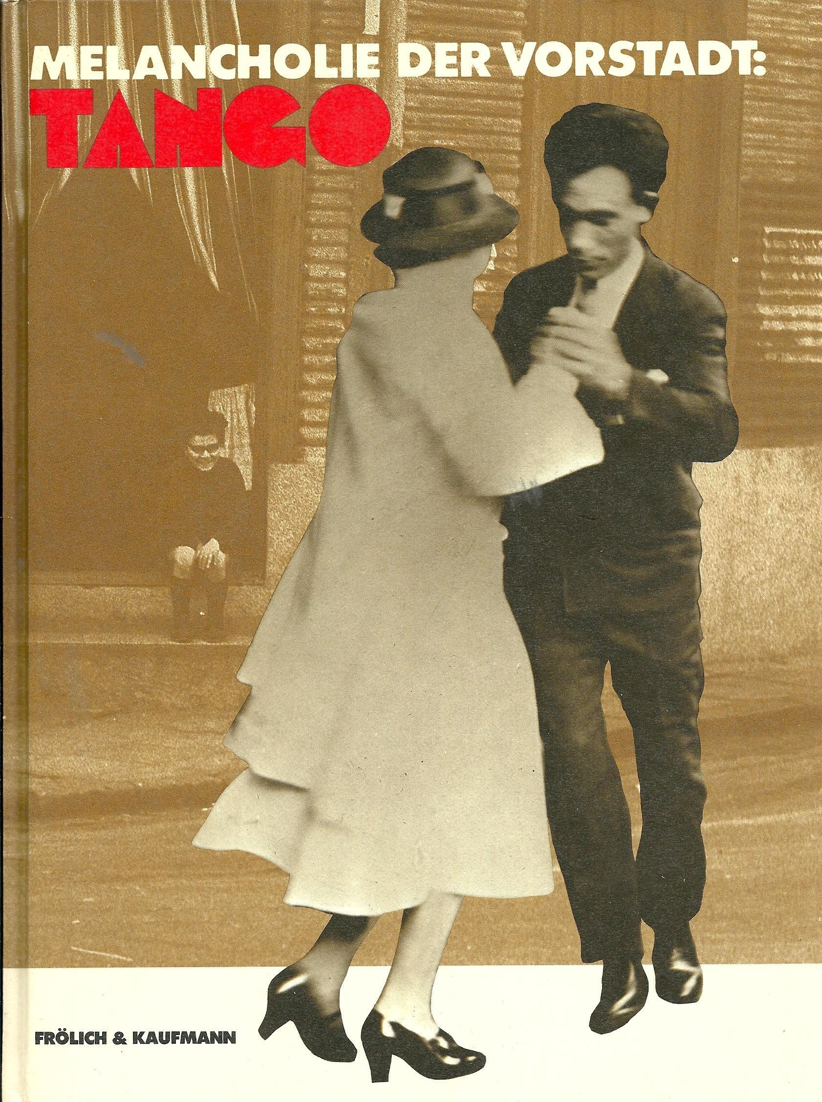 Melancholie der Vorstadt, Tango (German Edition)