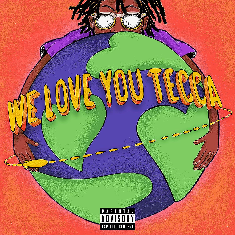 We Love You Tecca Explicit Lyrics