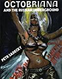 Octobriana, and the Russian Underground
