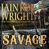 Savage: Ravaged World Trilogy, Book 3