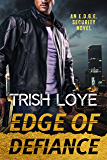 Edge of Defiance (Edge Security Series Book 9)