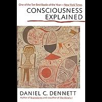 Consciousness Explained (English Edition)