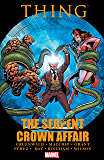 Thing: The Serpent Crown Affair (Marvel Two-In-One (1974-1983))