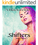 Shifters (NA Alien Invasion) : Shifter Evolutions: Book 4