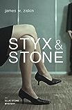 Styx & Stone: An Ellie Stone Mystery (Ellie Stone Mysteries series Book 1)