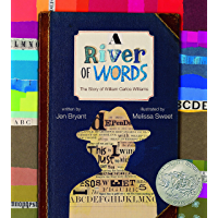 A River of Words: The Story of William Carlos Williams (Incredible Lives for Young Readers)