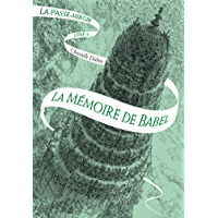 La Passe-miroir (Livre 3) - La Mémoire de Babel (ROMANS ADO) (French Edition)