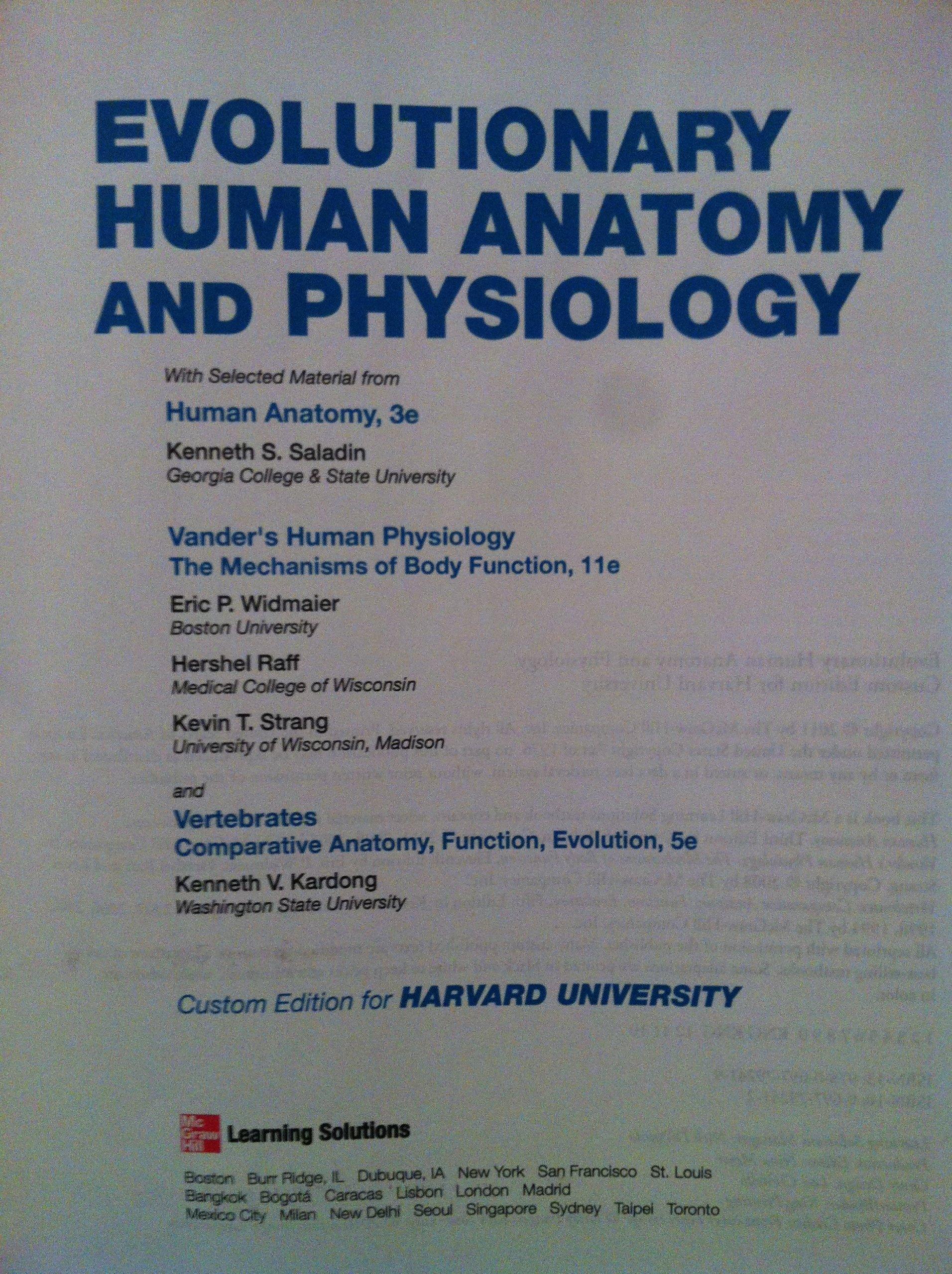 Evolutionary Human Anatomy and Physiology Custom Edition for Harvard ...