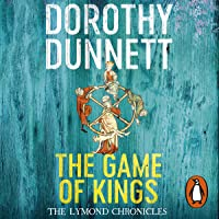 The Game of Kings: The Lymond Chronicles, Book 1