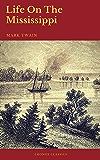 Life On The Mississippi (Cronos Classics)