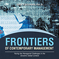 Frontiers of Contemporary Management: Facing the Managerial Challenges in the Dynamic Global Context